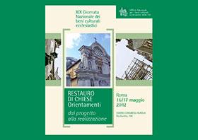 Convegno, restauro di chiese. Orientamenti, Centro congressi Aurelia Roma, 2012
